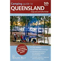 Camping Guide to Queensland 5/e: The bestselling colour guide to over 660 campsites