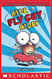 Ride, Fly Guy, Ride! (Fly Guy #11)