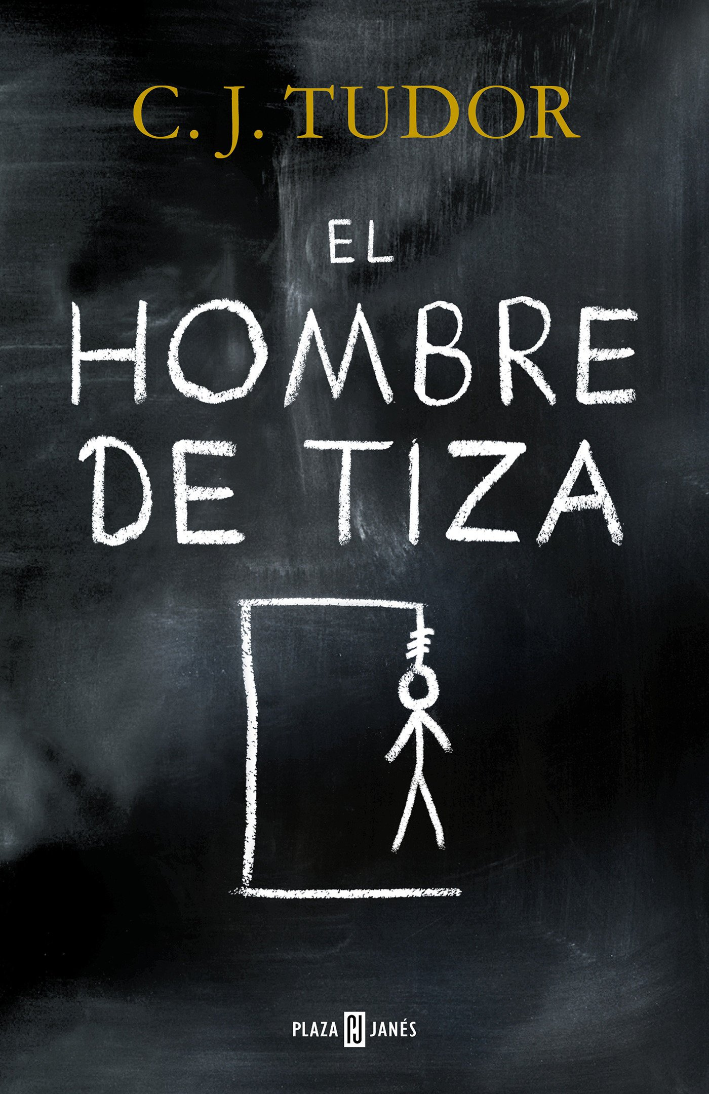 El hombre de tiza / The Chalk Man (Spanish Edition): C.J. Tudor: 9788401019814: Amazon.com: Books