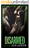 Disarmed (UCC Saga Book 2)