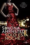 Solo esta noche (Solo tú 1) (Spanish Edition)