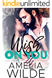 Wish on You (Bliss Brothers Book 6)