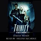 Trinity: The Battle for Navaeh: Tales of Nevaeh, Book 3
