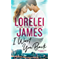 I Want You Back (The Want You Series Book 1)