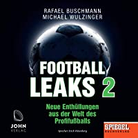 Football Leaks 2: Neue Enthüllungen aus der Welt des Profifußballs