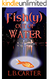 Fish(y) out of Water