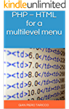 PHP – HTML for a  multilevel menu (IT Easy Solutions Programming & Office Automation Book 0)