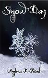 Snow Day (Touchstone Book 6)