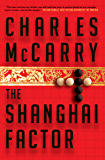 The Shanghai Factor: A Novel