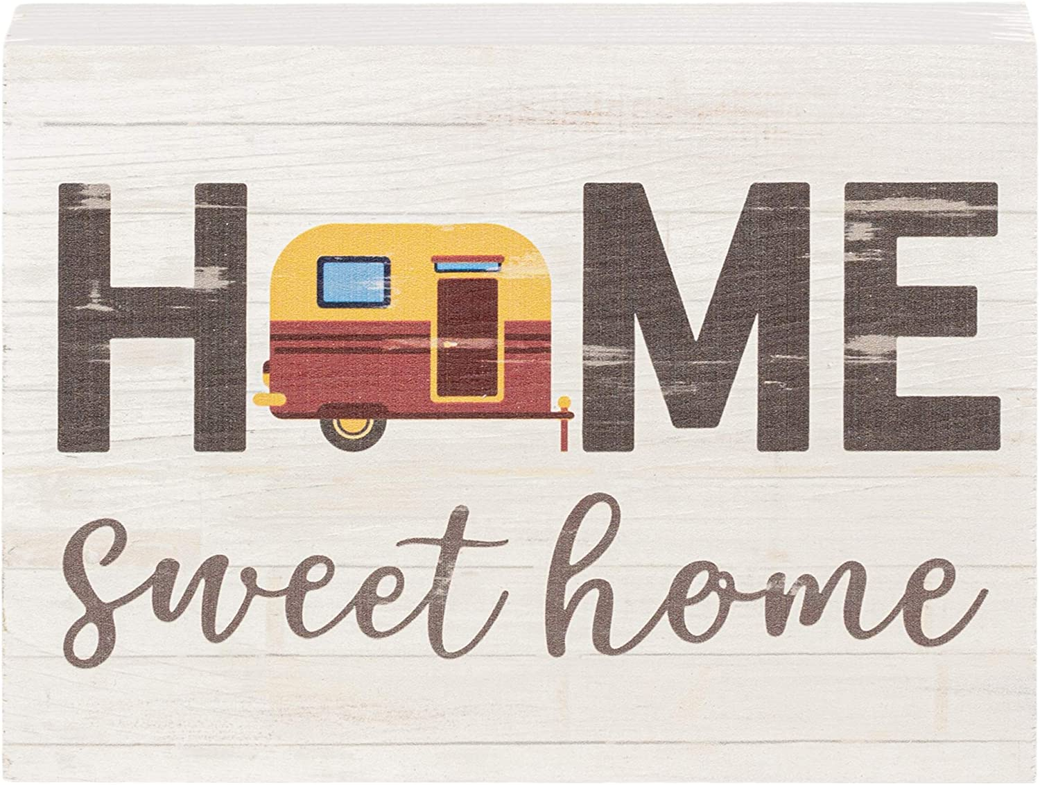 P. Graham Dunn Home Sweet Home Camper Whitewash 7.25 x 5.5 Solid Wood Barnhouse Block Sign
