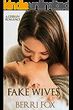 Fake Wives