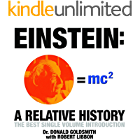 Einstein: The Best Single Volume Introduction: A Relative History