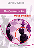 The Queen's Indian: Move by Move (English Edition)