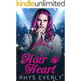 Hair and Heart: A Contemporary MM Rapunzel Retelling