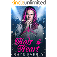 Hair and Heart: A Contemporary MM Rapunzel Retelling book cover