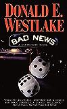 Bad News (The Dortmunder Novels Book 10)