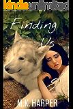 Finding Us (Pack Bardot Book 3)