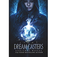 Dream Casters: Light (Dream Casters Series Book 1) (English Edition)