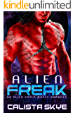 Alien Freak: An Alien Fated Mates Romance (Alien Abductors Book 2)