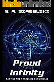 Proud Infinity (VayneLine Chronicles Book 6)