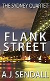 Flank Street (The Sydney Quartet Book 1) (English Edition)