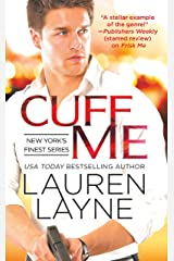 Cuff Me (New York's Finest Book 3) Kindle Edition