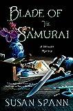 Blade of the Samurai: A Shinobi Mystery (Shinobi Mysteries)