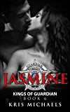 Jasmine (Kings of Guardian Book 6)