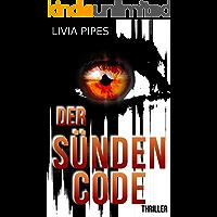 Der Sündencode: Thriller (Tatort Stuttgart - Kati Lindberg-Reihe 2)