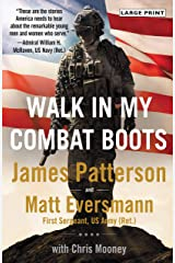 Walk in My Combat Boots: True Stories from America's Bravest Warriors Kindle Edition