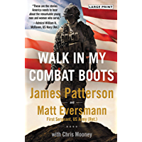 Walk in My Combat Boots: True Stories from America's Bravest Warriors