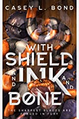 With Shield and Ink and Bone Kindle Edition