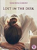 Lost in the desk