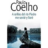 A orillas del río Piedra me senté y lloré (Spanish Edition)