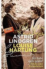 Ich habe auch gelebt!: Briefe einer Freundschaft (German Edition) Kindle Edition