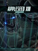 Appleseed XIII Movie 2 - Ouranos