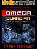 OMEGA Guardian (English Edition)
