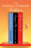 The Vickie M. Stringer Collection: Let That Be the Reason, Imagine This, and The Reason Why