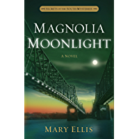 Magnolia Moonlight (Secrets of the South Mysteries Book 3) (English Edition)
