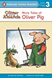 More Tales of Oliver Pig: Level 2 (Oliver and Amanda)