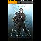 La Reina Turquesa: (El Sendero del Guardabosques, Libro 8)