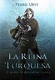 La Reina Turquesa: (El Sendero del Guardabosques, Libro 8) (Spanish Edition)