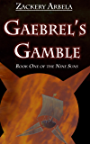 Gaebrel's Gamble (The Nine Suns Book 1)