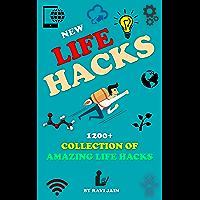 New Life Hacks: 1200+ Collection of Amazing Life Hacks (English Edition)