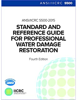 Ansi/iicrc s500 standard and reference guide for professional.
