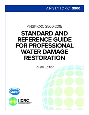 Amazon. Com: ansi/iicrc s500 standard and reference guide for.