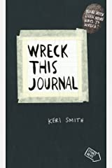 Wreck This Journal: To Create is to Destroy, Now With Even More Ways to Wreck! Diary