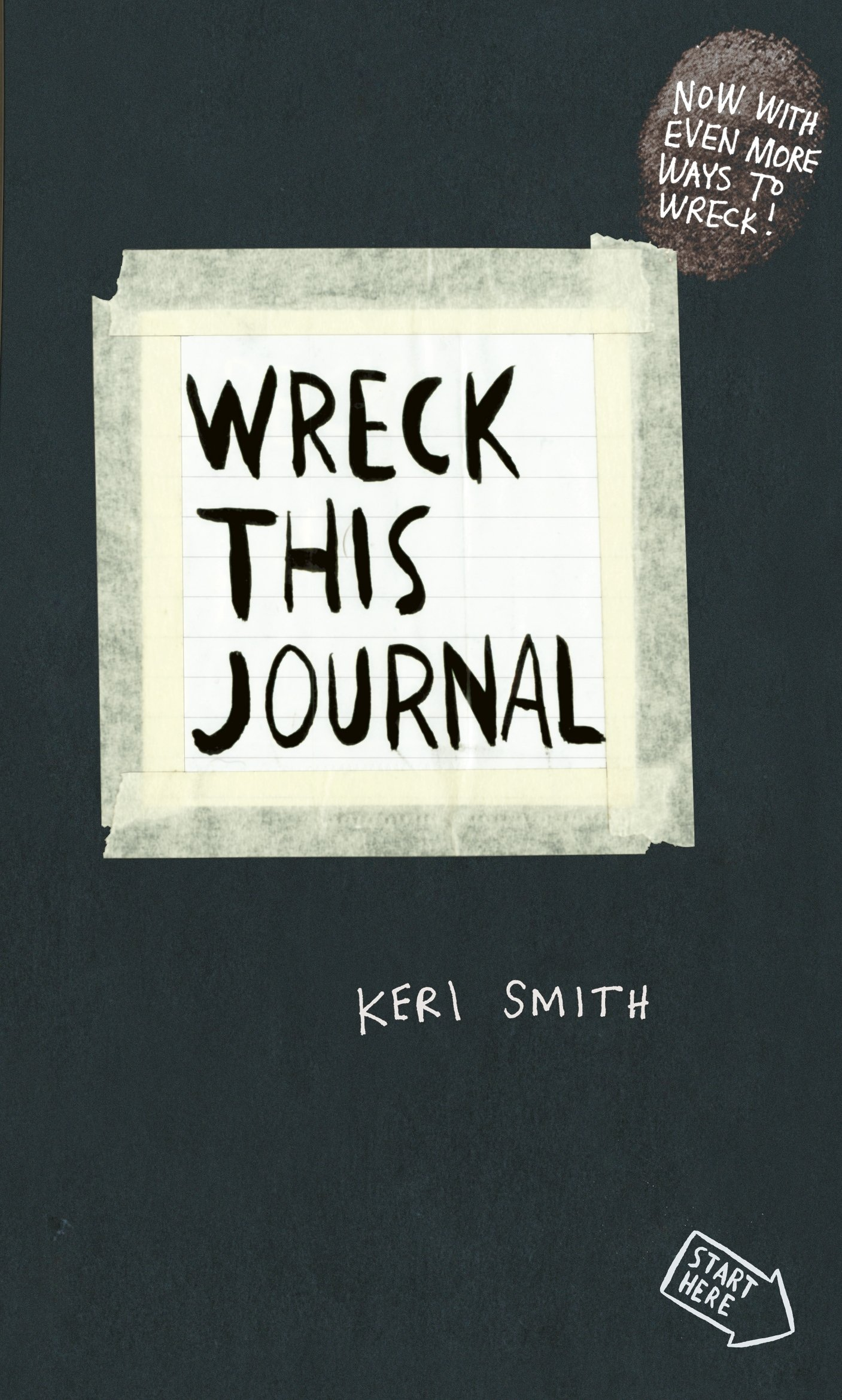 Wreck This Journal: To Create is to Destroy, Now With Even More ...
