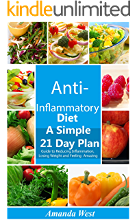 Anti inflammatory diet how to end chronic pain forever and heal anti inflammatory diet a simple 21 day guide to reducing inflammation losing weight and fandeluxe Gallery