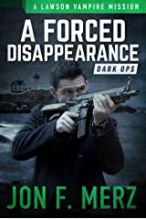A Forced Disappearance: A Lawson Vampire Mission #22: A Supernatural Espionage Urban Fantasy Series (The Lawson Vampire Series) Kindle Edition